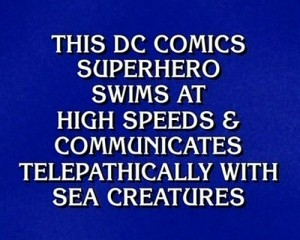 JeopardyAquamanClue20091023